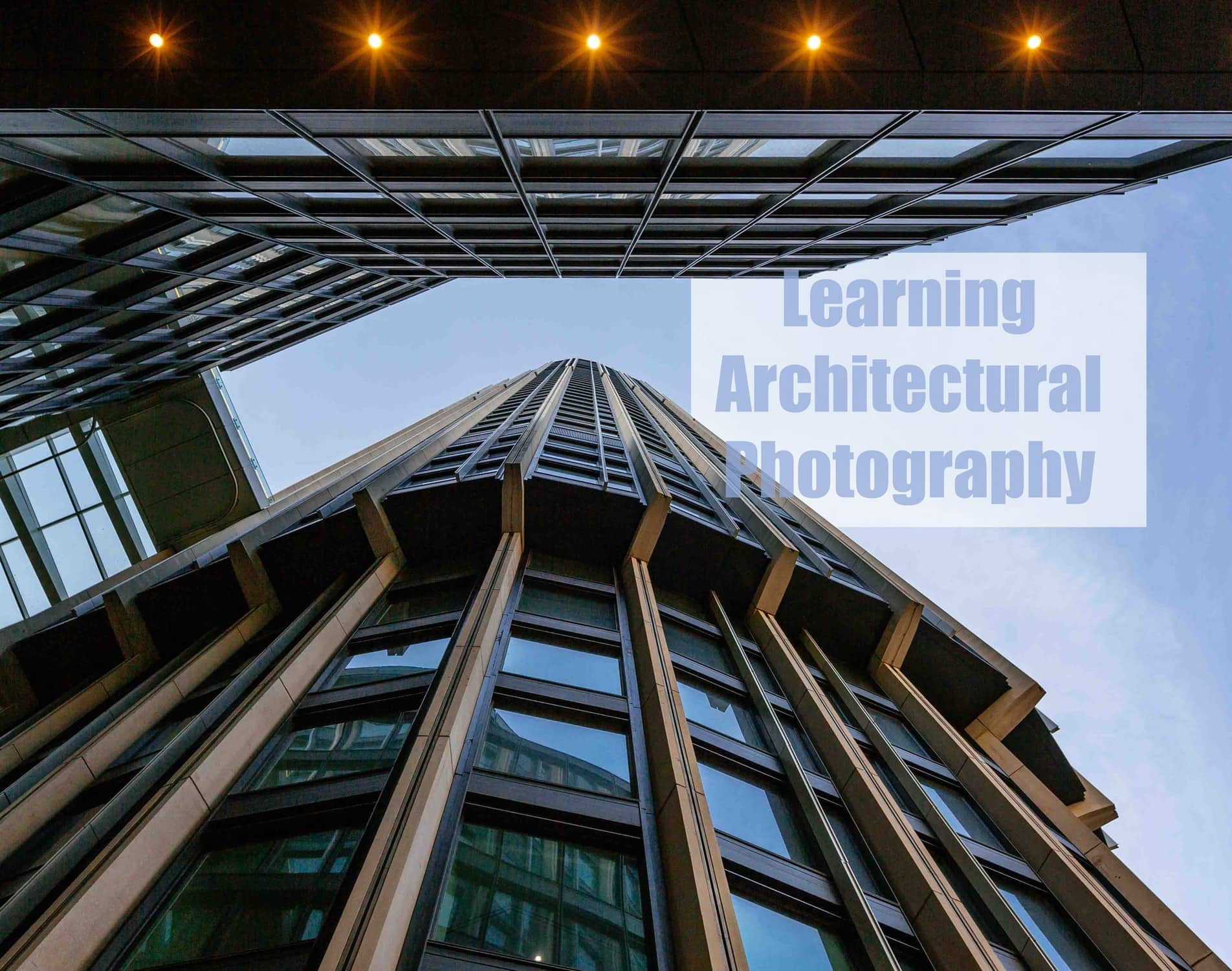 2017_06_07_Learning_Architectural