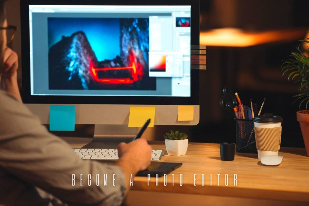how to become a photo editor